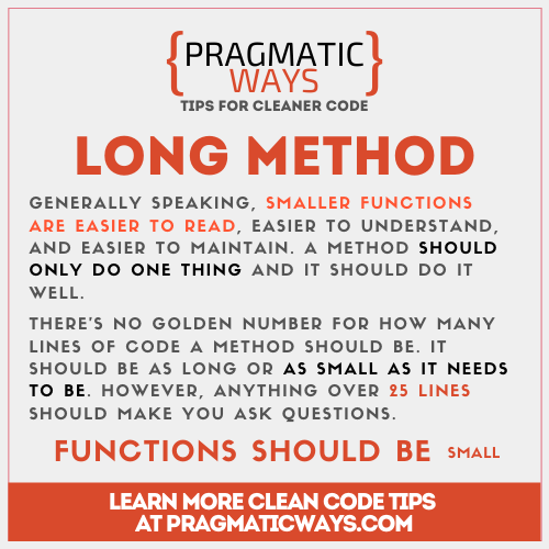 Long Methods may indicate a code smell