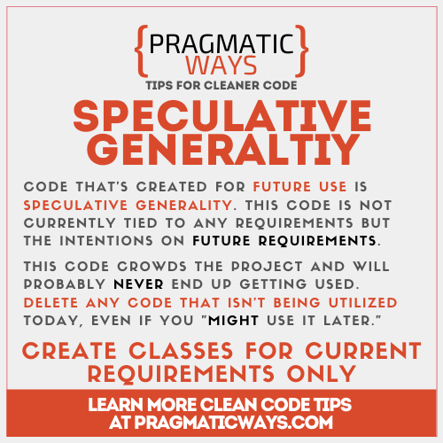 speculative generality is a code smell